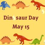 Dinosaur Day.