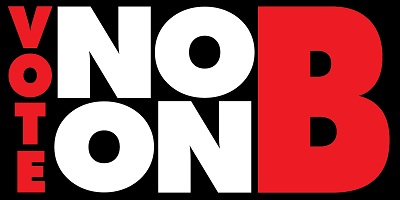 Publisher's Perspective: No on B!